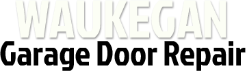 Waukegan, IL - Garge Door Repair Services